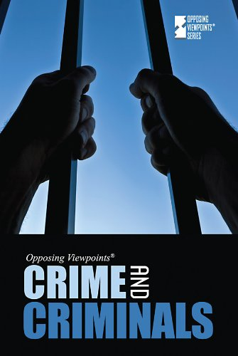 9780737743593: Crime and Criminals (Opposing Viewpoints)