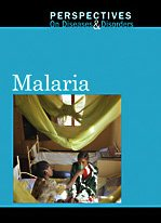 9780737743791: Malaria (Perspectives on Diseases and Disorders)