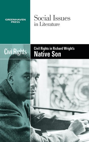 Civil Rights in Richard Wright's Native Son (Social Issues in Literature): Claudia Johnson