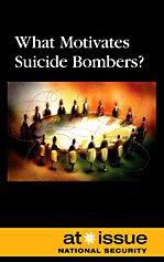 9780737744484: What Motivates Suicide Bombers? (At Issue)