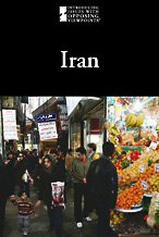 Iran (Introducing Issues with Opposing Viewpoints): Friedman, Lauri S.