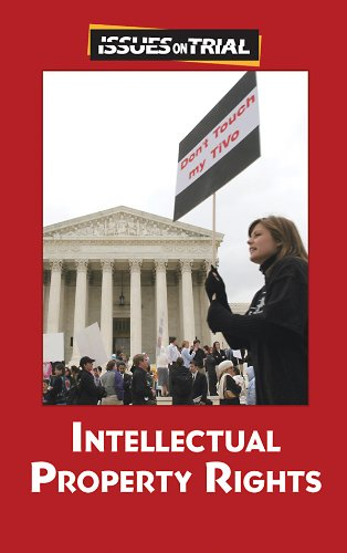 Intellectual Property Rights (Issues on Trial): Sylvia Engdahl