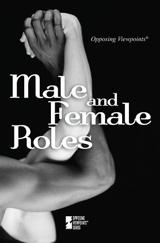 9780737745290: Male And Female Roles (Opposing Viewpoints)