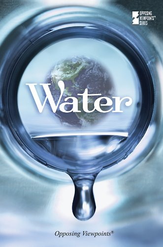9780737745467: Water (Opposing Viewpoints)
