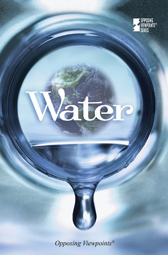 9780737745474: Water (Opposing Viewpoints)