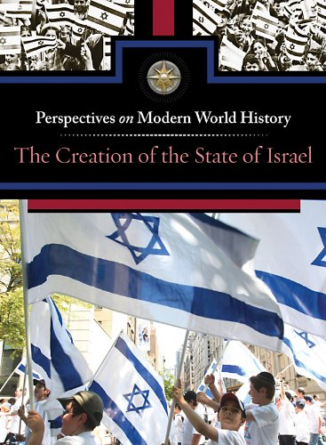 The Creation of the State of Israel: Immell, Myra
