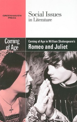 9780737746143: Coming of Age in William Shakespeare's Romeo and Juliet (Social Issues in Literature)