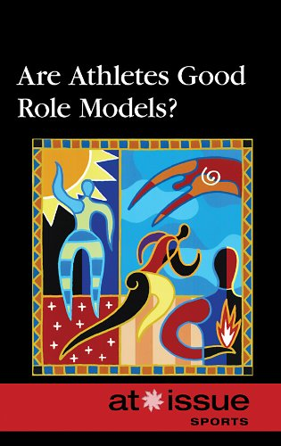 9780737746471: Are Athletes Good Role Models? (At Issue Series)