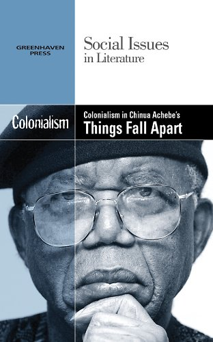 9780737746501: Colonialism in Chinua Achebe's Things Fall Apart (Social Issues in Literature)