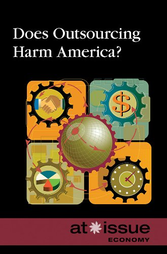 Does Outsourcing Harm America? (At Issue): Lisa Frohnapfel-krueger