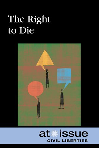 9780737746839: The Right to Die (At Issue (Paperback))