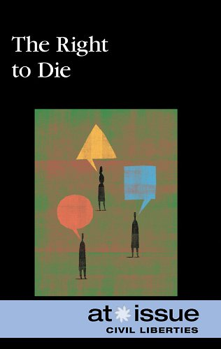 The Right to Die (At Issue Series): Editor-Jennifer Dorman