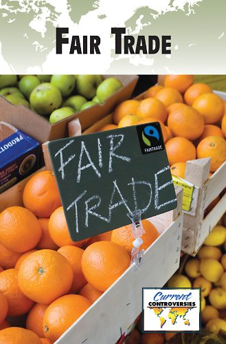 9780737747041: Fair Trade (Current Controversies (Paperback))