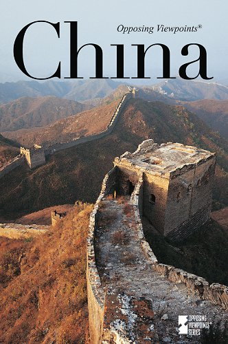 9780737747669: China (Opposing Viewpoints)