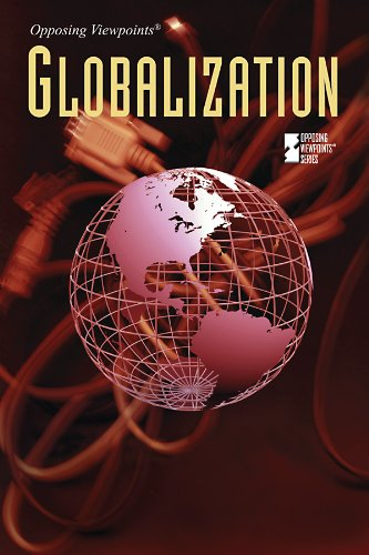 9780737747720: Globalization (Opposing Viewpoints)