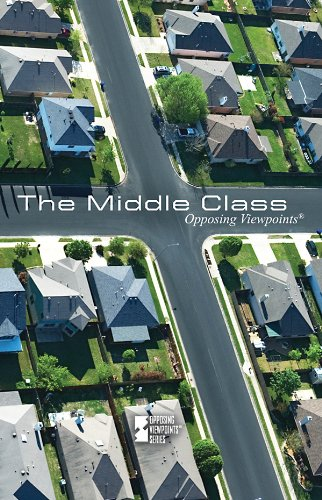 9780737747775: The Middle Class (Opposing Viewpoints (Library))