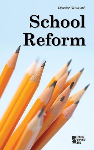 School Reform (Opposing Viewpoints): Greenhaven