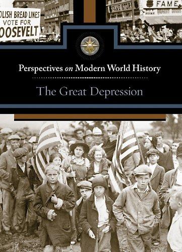 The Great Depression (Perspectives on Modern World History): Editor-David Haugen; Editor-Susan ...