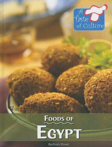 9780737748437: Foods of Egypt (Taste of Culture)
