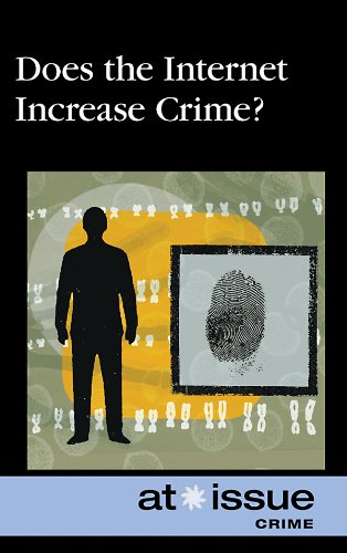9780737748789: Does the Internet Increase Crime? (At Issue)