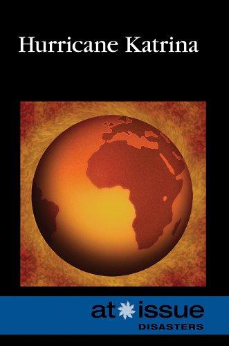 Hurricane Katrina (At Issue Series): Diane Andrews Henningfeld