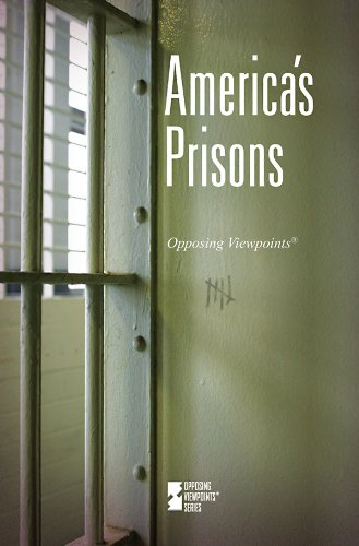 America's Prisons (Opposing Viewpoints)