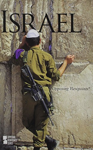 Israel (Opposing Viewpoints): Immell, Myra