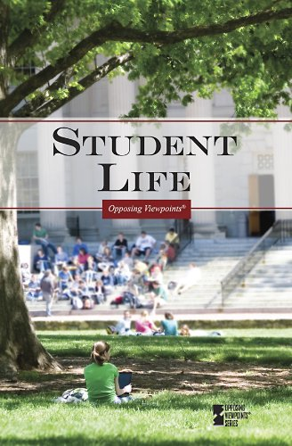 9780737749915: Student Life (Opposing Viewpoints)