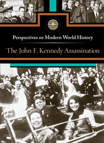 The John F. Kennedy Assassination (Perspectives on Modern World History): Sylvia Engdahl