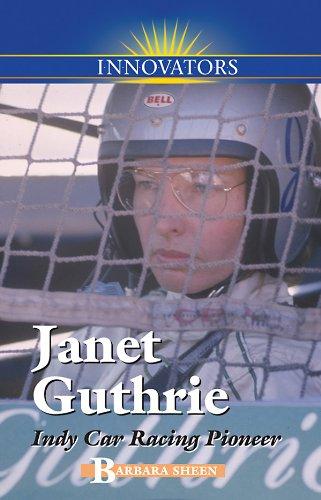 9780737750508: Janet Guthrie: Indy Car Racing Pioneer (Innovators)