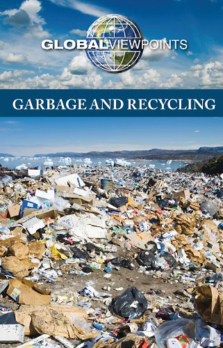 9780737750812: Garbage and Recycling (Global Viewpoints)