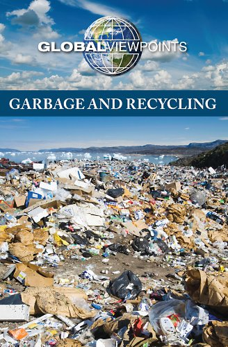 9780737750829: Garbage and Recycling (Global Viewpoints)