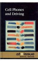 9780737751451: Cell Phones and Driving (At Issue)