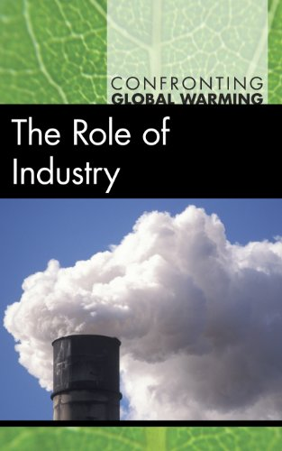 9780737751765: The Role of Industry (Confronting Global Warming)