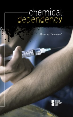 9780737752168: Chemical Dependency (Opposing Viewpoints)