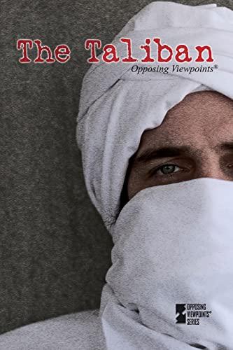 The Taliban (Opposing Viewpoints): Berlatsky, Noah