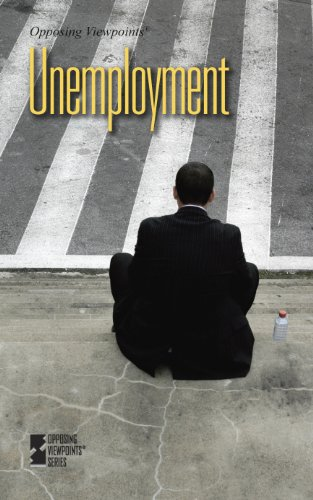 9780737752472: Unemployment (Opposing Viewpoints)