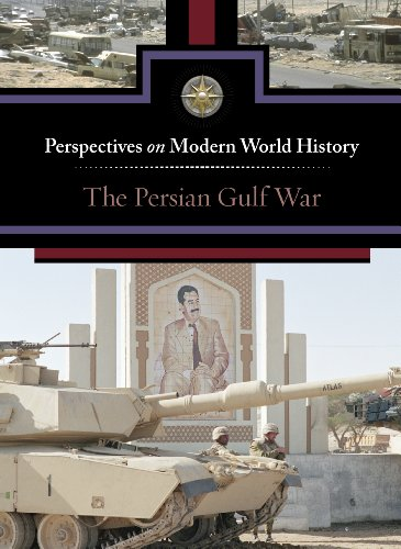 Persian Gulf War, The (Perspectives on Modern World History): Greenhaven Press