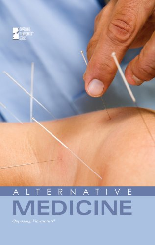 9780737754384: Alternative Medicine (Opposing Viewpoints)