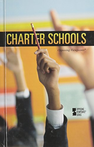 9780737754421: Charter Schools (Opposing Viewpoints)