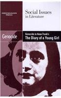 9780737754490: Genocide in Anne Frank's the Diary of a Young Girl (Social Issues in Literature)