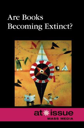Are Books Becoming Extinct?: Greenhaven Press Editors