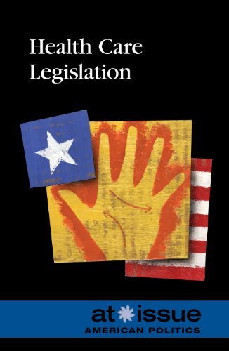 Health Care Legislation: Greenhaven Press Editors;