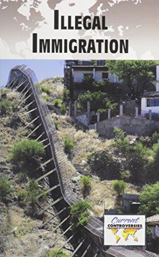 9780737756241: Illegal Immigration (Current Controversies)