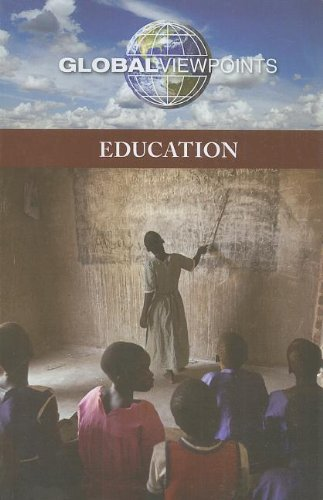 9780737756494: Education (Global Viewpoints)