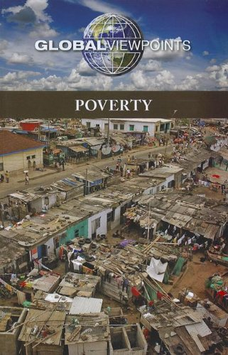 9780737756630: Poverty (Global Viewpoints)