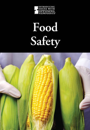 9780737756784: Food Safety (Introducing Issues with Opposing Viewpoints)