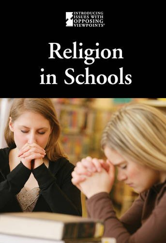 9780737756852: Religion in Schools (Introducing Issues With Opposing Viewpoints)