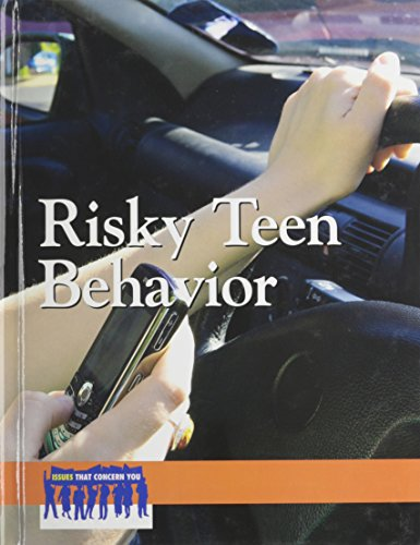 Risky Teen Behavior (Issues That Concern You)
