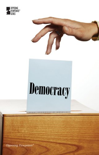 9780737757170: Democracy (Opposing Viewpoints)